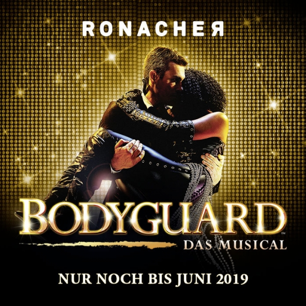 Bodyguard - Das Musical © The Bodyguard (UK) Ltd.