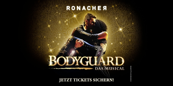 Bodyguard - Das Musical © The Bodyguard (UK) Ltd. Paul Coltas