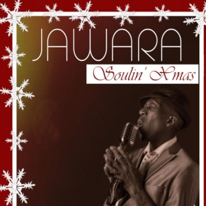 Jawara - Soulin Xmas © Mathurin Management